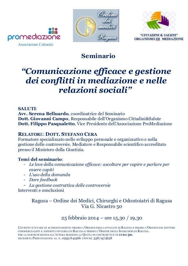 """Associazione Culturale  Seminario  """"Comunicazione efficace e gestione dei conflitti in mediazione e nelle relazioni social..."""