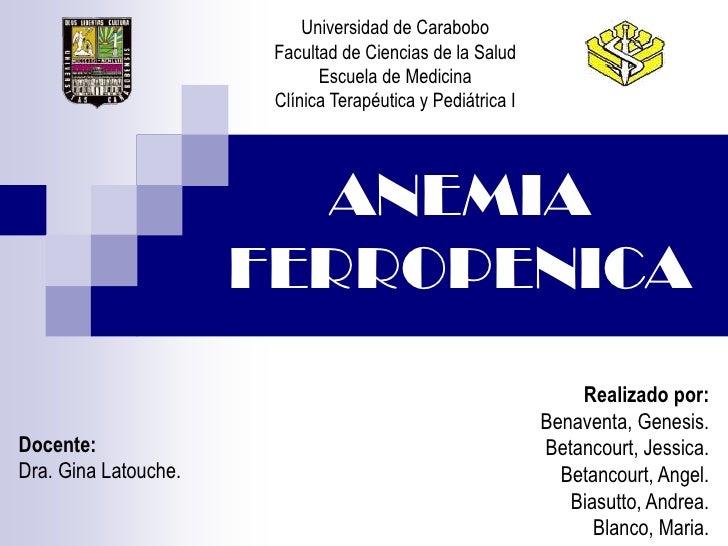Universidad de Carabobo                       Facultad de Ciencias de la Salud                             Escuela de Medi...