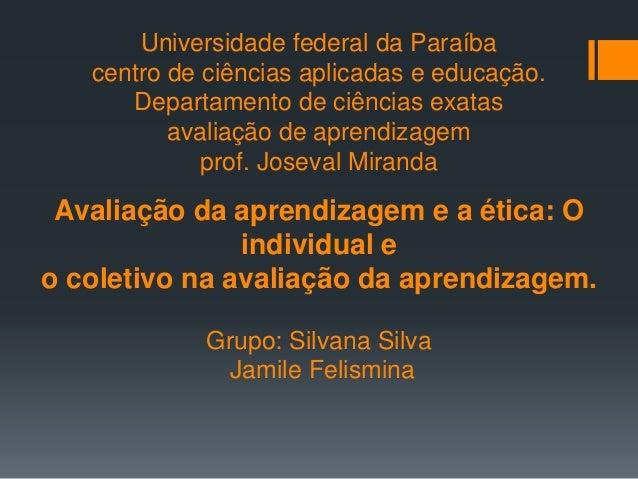 Universidade federal da Paraíba centro de ciências aplicadas e educação. Departamento de ciências exatas avaliação de apre...