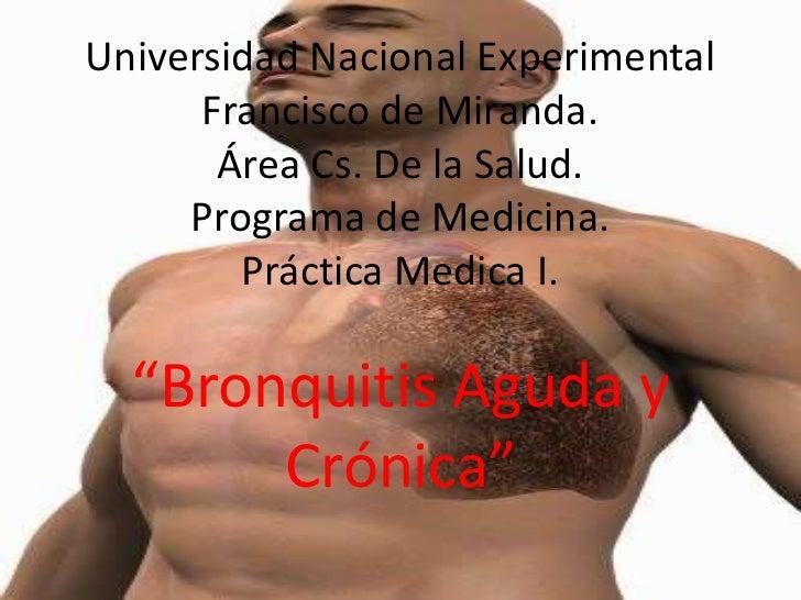 Universidad Nacional Experimental      Francisco de Miranda.       Área Cs. De la Salud.     Programa de Medicina.        ...