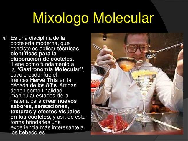Cocteleria basica for Tecnicas de gastronomia molecular
