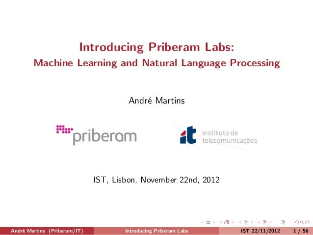 Introducing Priberam Labs:        Machine Learning and Natural Language Processing                                      An...