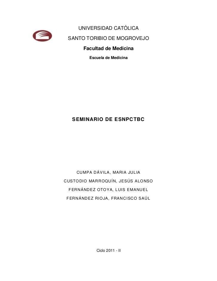 UNIVERSIDAD CATÓLICA SANTO TORIBIO DE MOGROVEJO       Facultad de Medicina         Escuela de Medicina   SEMINARIO DE ESNP...
