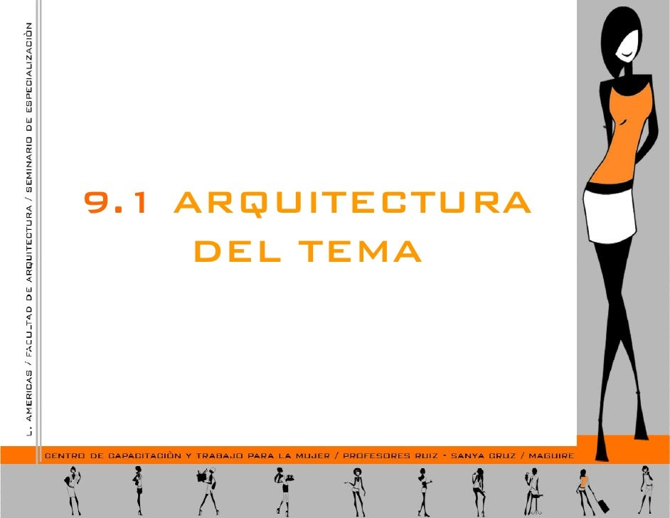 9.1 ARQUITECTURA     DEL TEMA