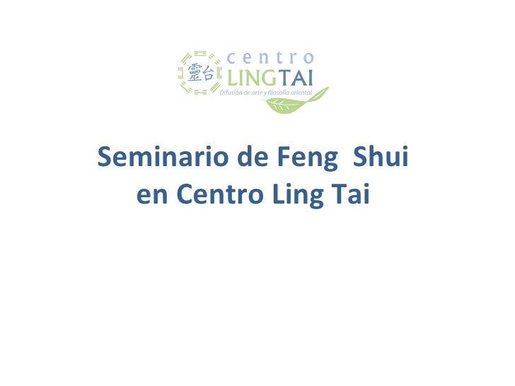 Seminario de Feng Shui  en Centro Ling Tai