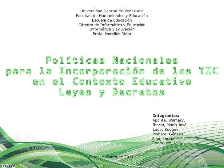 Universidad Central de Venezuela Facultad de Humanidades y Educación Escuela de Educación Cátedra de Informática y Educaci...
