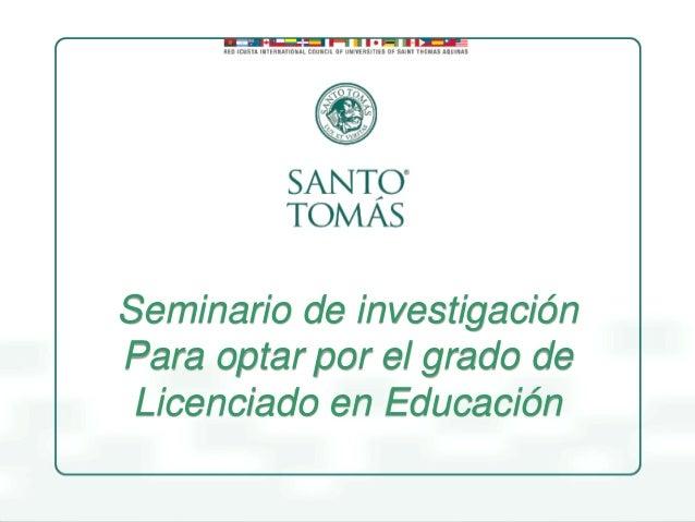 Seminario de investigación Para optar por el grado de Licenciado en Educación