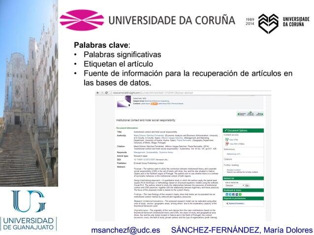 msanchezf@udc.es SÁNCHEZ-FERNÁNDEZ, María Dolores Palabras clave: • Palabras significativas • Etiquetan el artículo • Fuen...