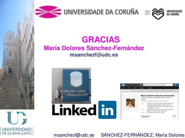 msanchezf@udc.es SÁNCHEZ-FERNÁNDEZ, María Dolores GRACIAS María Dolores Sánchez-Fernández msanchezf@udc.es