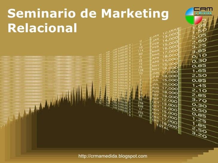Seminario de Marketing Relacional