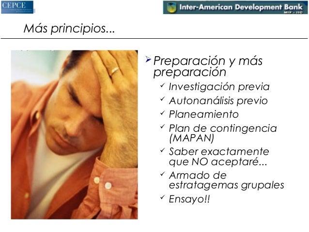 Más principios...   Preparación y más  preparación   Investigación previa   Autonanálisis previo   Planeamiento   Pla...