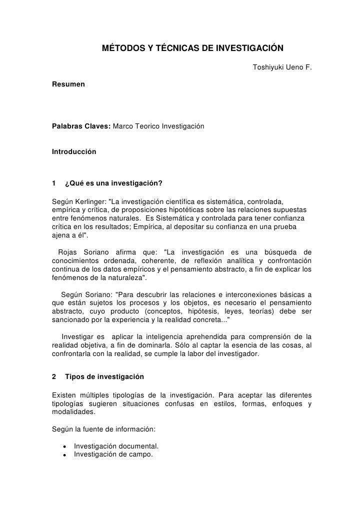 MÉTODOS Y TÉCNICAS DE INVESTIGACIÓN<br />Toshiyuki Ueno F.<br />Resumen<br />Palabras Claves: Marco Teorico Investigación<...