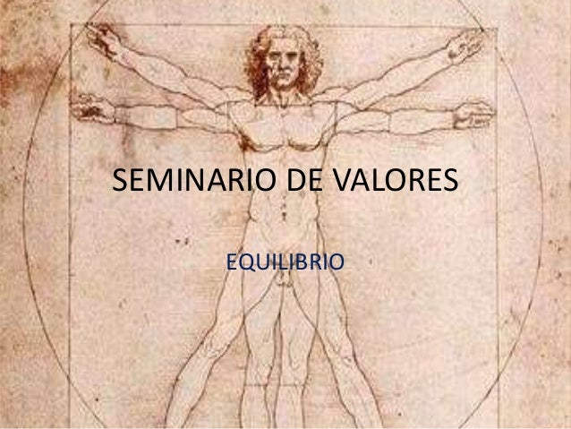 SEMINARIO DE VALORES EQUILIBRIO