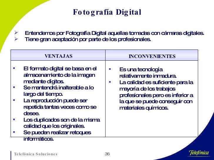 Fotografía Digital <ul><li>Entendemos por Fotografía Digital aquellas tomadas con cámaras digitales. </li></ul><ul><li>Tie...