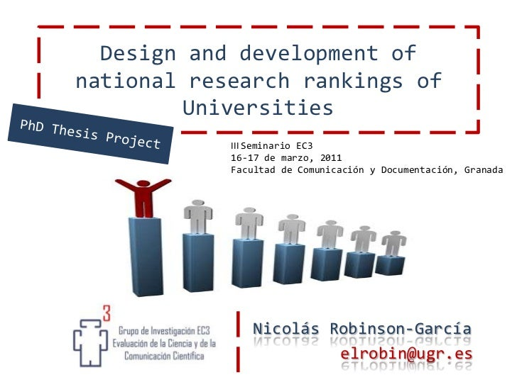 Design and development of nationalresearch rankings of Universities<br />PhDThesis Project<br />III Seminario EC3<br />16-...