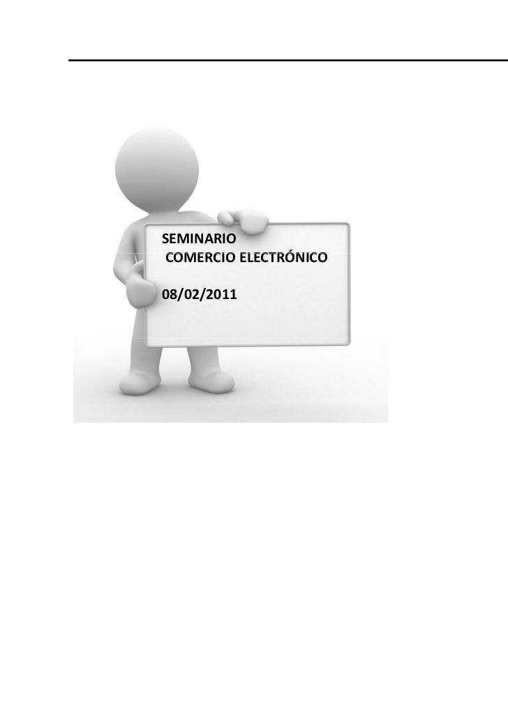 SEMINARIOCOMERCIO ELECTRÓNICO08/02/2011