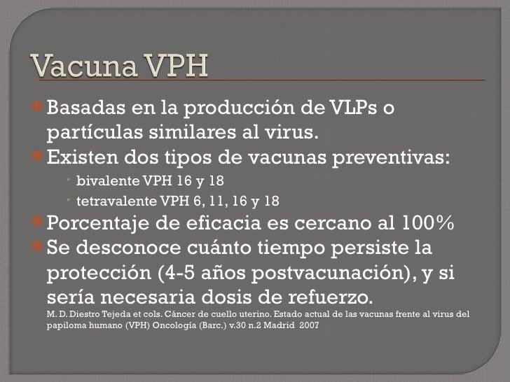 <ul><li>Basadas en la producción de VLPs o partículas similares al virus. </li></ul><ul><li>Existen dos tipos de vacunas p...