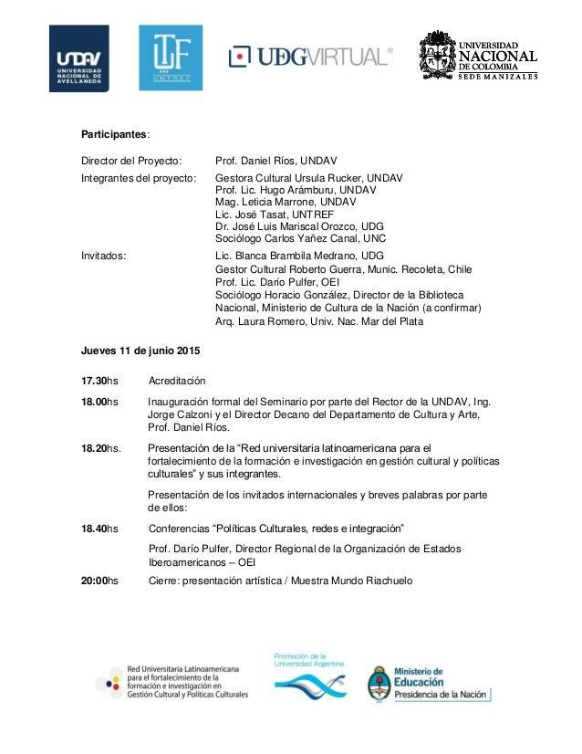 Seminario Internacional de Gestión Cultural y Políticas Culturales. La construcción de un campo profesional latinoamericano Slide 2
