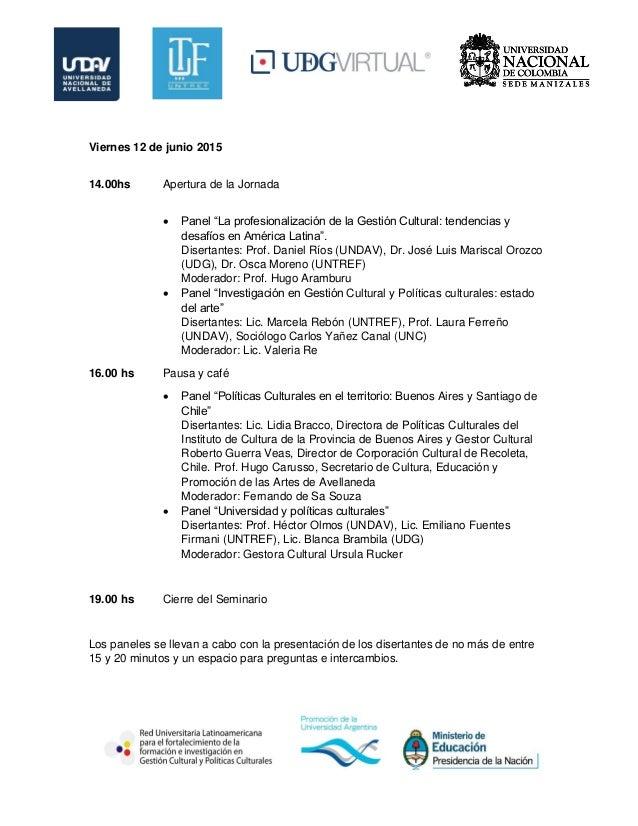 Seminario Internacional de Gestión Cultural y Políticas Culturales. La construcción de un campo profesional latinoamericano Slide 3
