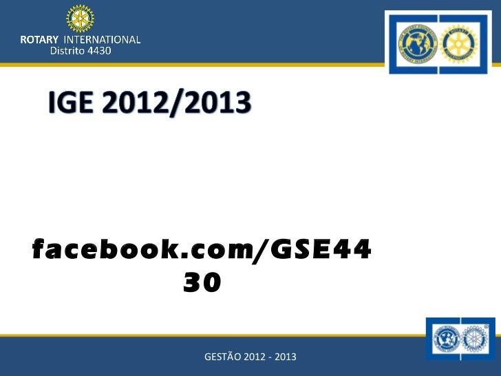 facebook.com/GSE44        30         GESTÃO 2012 - 2013