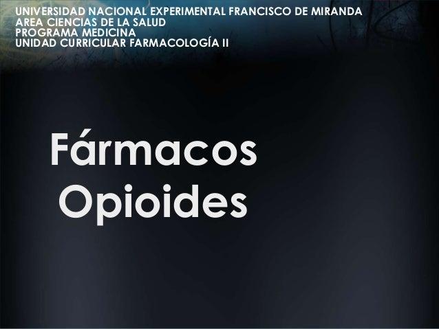 UNIVERSIDAD NACIONAL EXPERIMENTAL FRANCISCO DE MIRANDA AREA CIENCIAS DE LA SALUD PROGRAMA MEDICINA UNIDAD CURRICULAR FARMA...