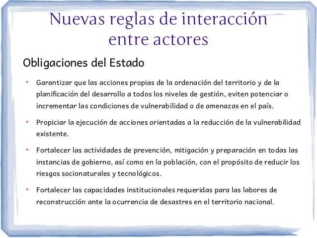Nuevas reglas de interacción              entre actoresObligaciones del Estado●    Garantizar que las acciones propias de ...