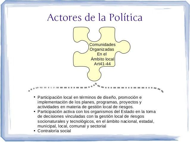 Actores de la Política                                Comunidades                                Organizadas              ...