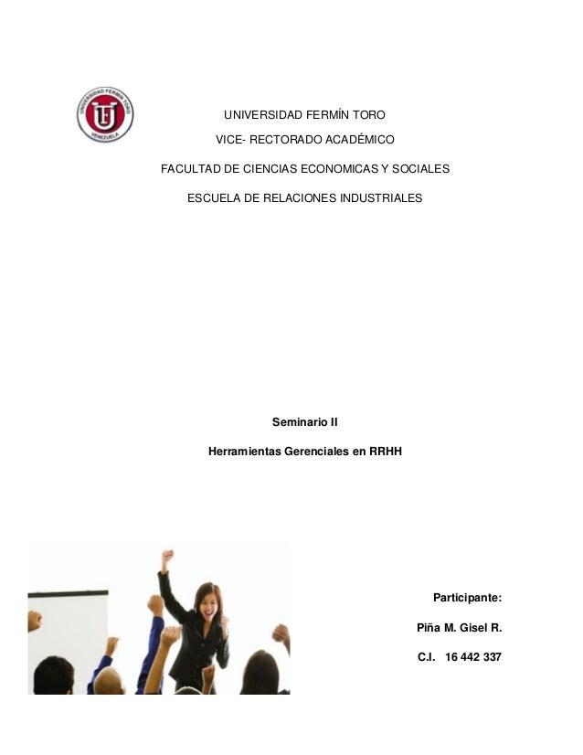 UNIVERSIDAD FERMÍN TORO VICE- RECTORADO ACADÉMICO FACULTAD DE CIENCIAS ECONOMICAS Y SOCIALES ESCUELA DE RELACIONES INDUSTR...