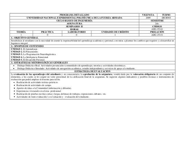 PROGRAMA DETALLADO VIGENCIA TURNO 2009 DIURNO UNIVERSIDAD NACIONAL EXPERIMENTAL POLITÉCNICA DE LA FUERZA ARMADA CICLO BÁSI...