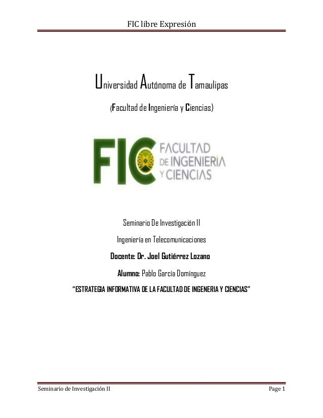 FIC libre Expresión                      Universidad Autónoma de Tamaulipas                            (Facultad de Ingeni...