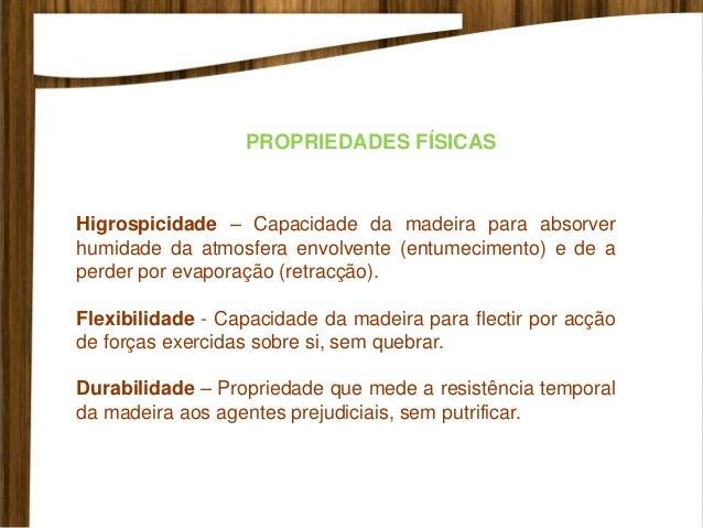 VANTAGENS DO USO DA MADEIRA Produto Natural - a madeira é um produto de origem natural e renovável, cujo processo produtiv...