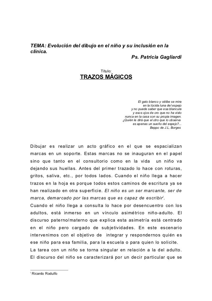 TEMA: Evolución del dibujo en el niño y su inclusión en laclínica.                                          Ps. Patricia G...