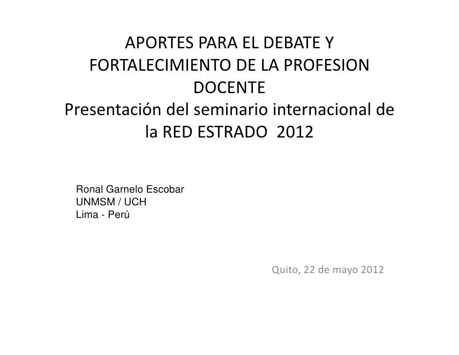 APORTESPARAELDEBATEY   FORTALECIMIENTODELAPROFESION   FORTALECIMIENTO DE LA PROFESION                 DOCENTEPres...
