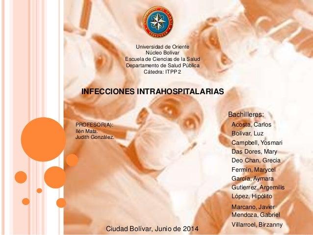Universidad de Oriente  Núcleo Bolívar  Escuela de Ciencias de la Salud  Departamento de Salud Pública  Cátedra: ITPP 2  I...