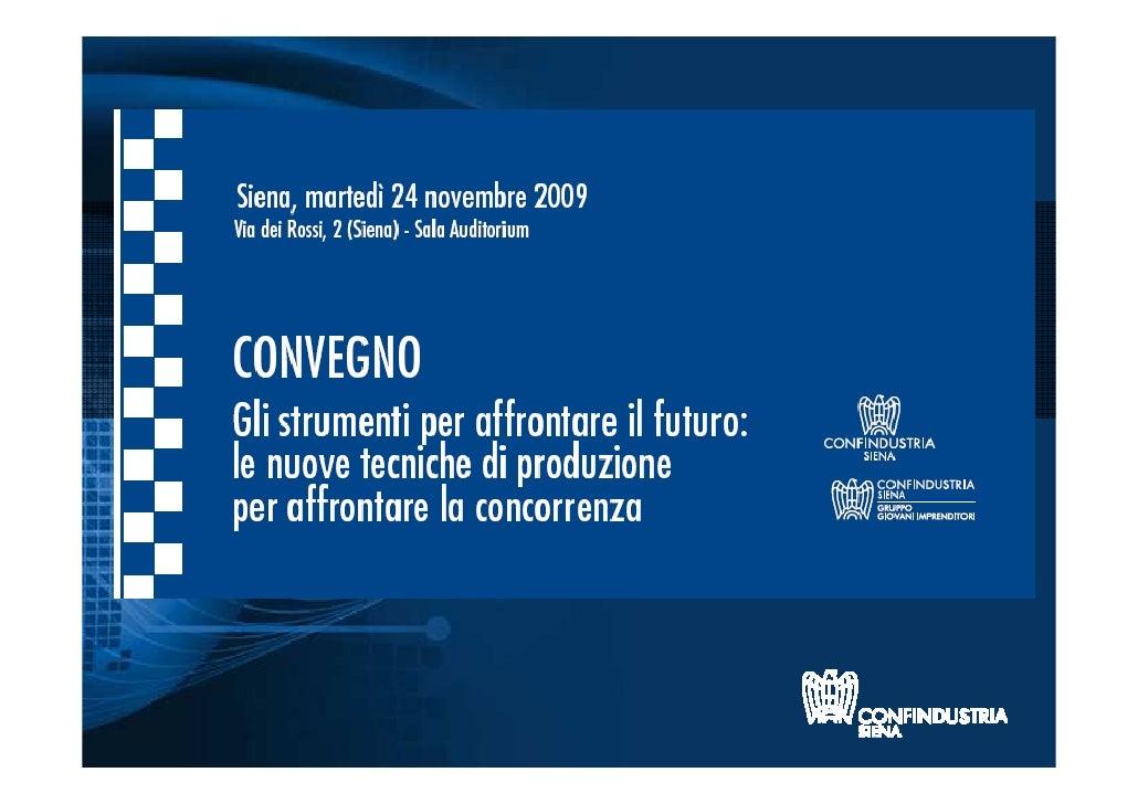 LEAN MANUFACTURING: STRUMENTO DI  COMPETITIVITÀ E DI MERCATO DELLE      PICCOLE E MEDIE AZIENDE  Giorgio Pellegrini, consu...