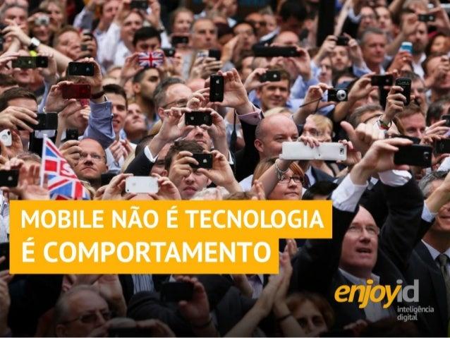 Mobile não é tecnologia, é comportamento | Seminário Locaweb de Negócios Digitais - Vitória - ES