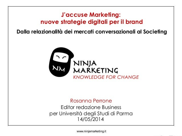 Attività svolte durante lo stage www.ninjamarketing.it Rosanna Perrone Editor redazione Business per Università degli Stud...