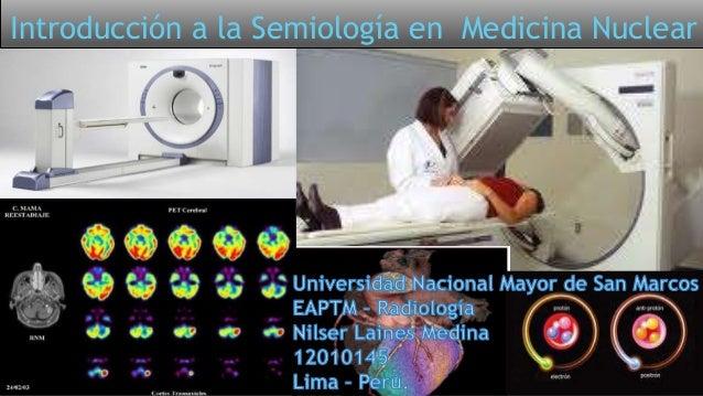 Introducción a la Semiología en Medicina Nuclear