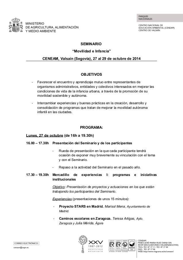 """SEMINARIO  """"Movilidad e Infancia""""  CENEAM, Valsaín (Segovia), 27 al 29 de octubre de 2014  OBJETIVOS  - Favorecer el encue..."""