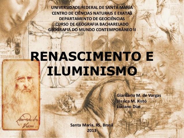 UNIVERSIDADE FEDERAL DE SANTA MARIA CENTRO DE CIÊNCIAS NATURAIS E EXATAS DEPARTAMENTO DE GEOCIÊNCIAS CURSO DE GEOGRAFIA BA...