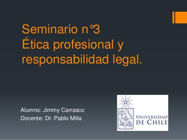 Seminario n 3 etica profesional y responsabilidad legal for Responsabilidad legal