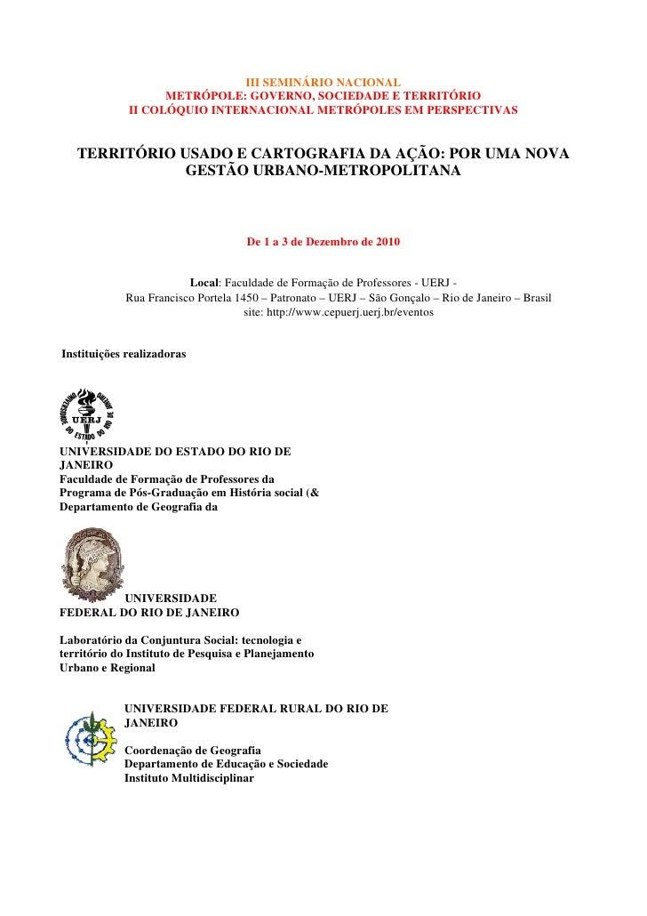 III SEMINÁRIO NACIONAL                    METRÓPOLE: GOVERNO, SOCIEDADE E TERRITÓRIO              II COLÓQUIO INTERNACIONA...