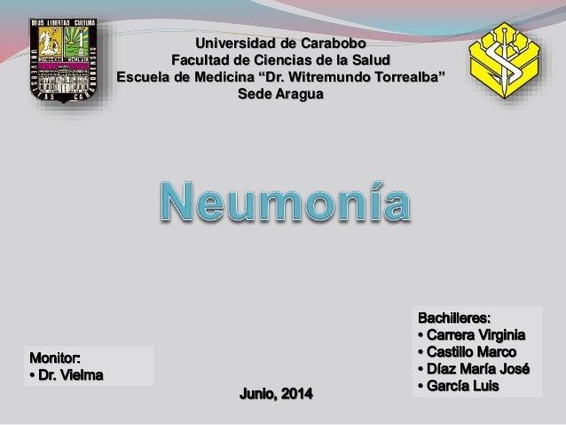 """Universidad de Carabobo Facultad de Ciencias de la Salud Escuela de Medicina """"Dr. Witremundo Torrealba"""" Sede Aragua"""