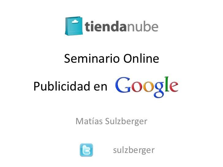 Seminario OnlinePublicidad en       Matías Sulzberger                sulzberger