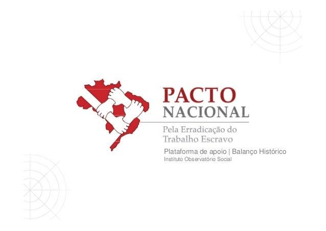 Plataforma de apoio | Balanço Histórico Instituto Observatório Social