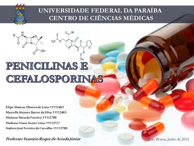 UNIVERSIDADE FEDERAL DA PARAÍBA CENTRO DE CIÊNCIAS MÉDICAS João Pessoa, Junho de 2014 FilipeMateus Oliveira deLima-1111246...