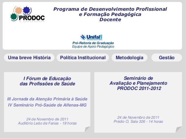 Programa de Desenvolvimento Profissional                                  e Formação Pedagógica                           ...