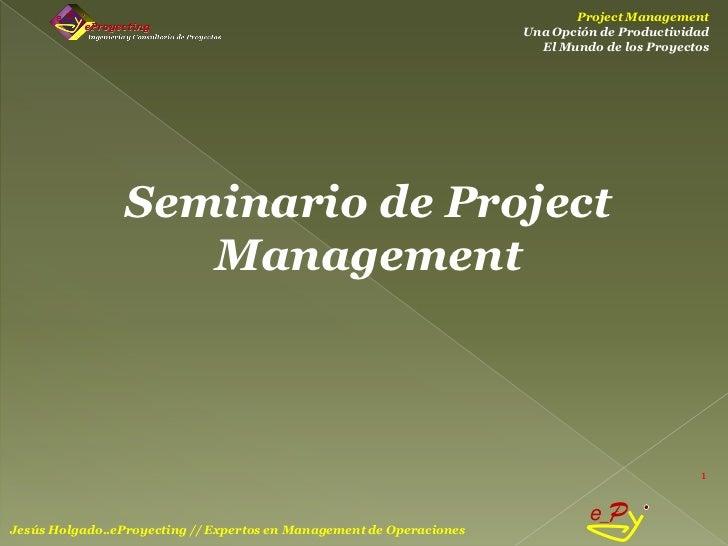 Project Management                                                                      Una Opción de Productividad       ...