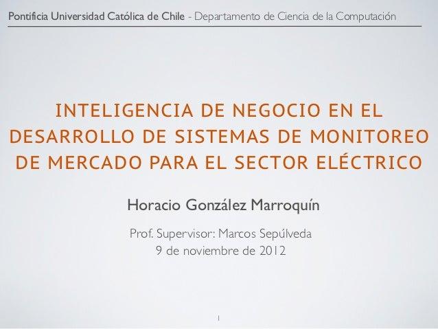 Pontificia Universidad Católica de Chile - Departamento de Ciencia de la Computación    INTELIGENCIA DE NEGOCIO EN ELDESAR...