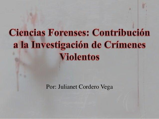 Por: Julianet Cordero Vega